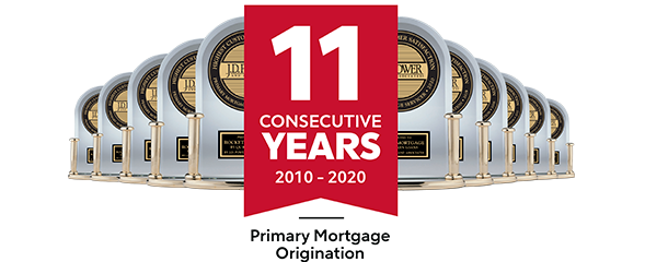 11 J.D. Power trophies for Primary Mortgage Origination from 2010 to 2021